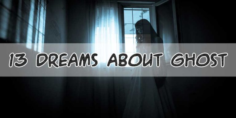 Dreams About Ghost: Good or Bad