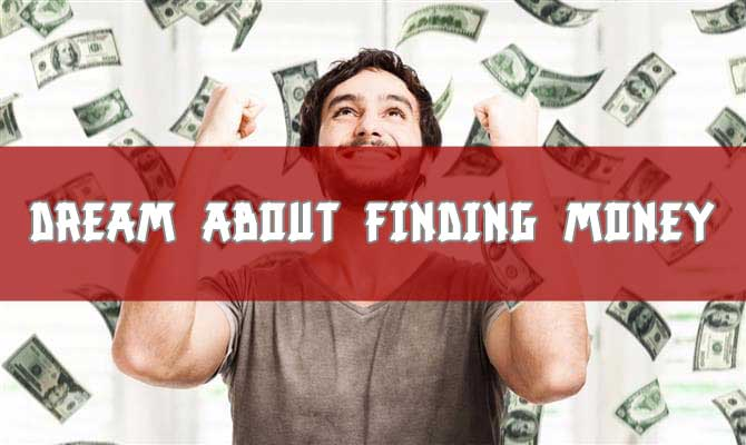 Dream About Finding Money
