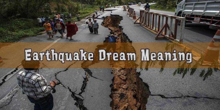 Dreams About Earthquakes, Meaning and Interpretation