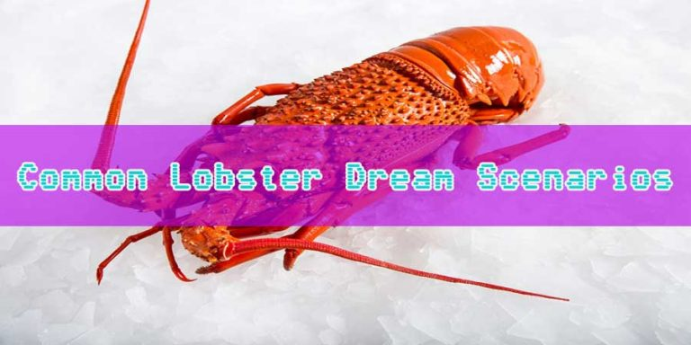 What Does Dreams About Lobsters Mean