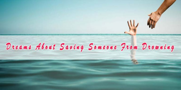 3 Dreams About Saving Someone From Drowning