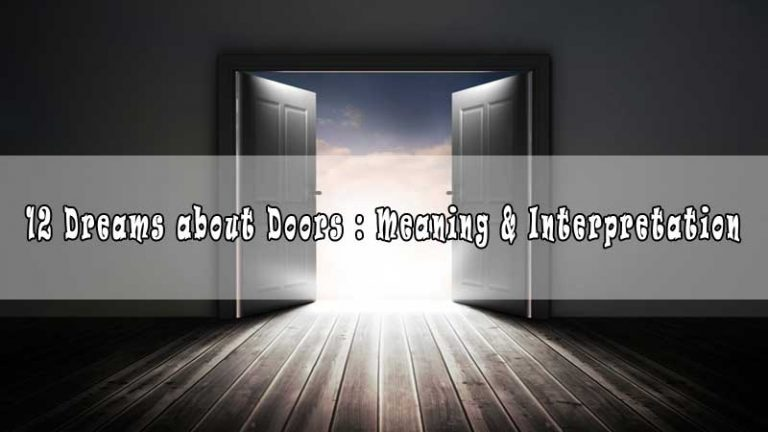 12 Dreams about Doors : Meaning & Interpretation