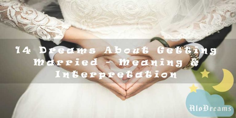 14 Dreams About Getting Married - Meaning & Interpretation