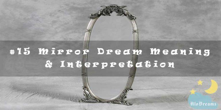 #15 Mirror Dream Meaning & Interpretation