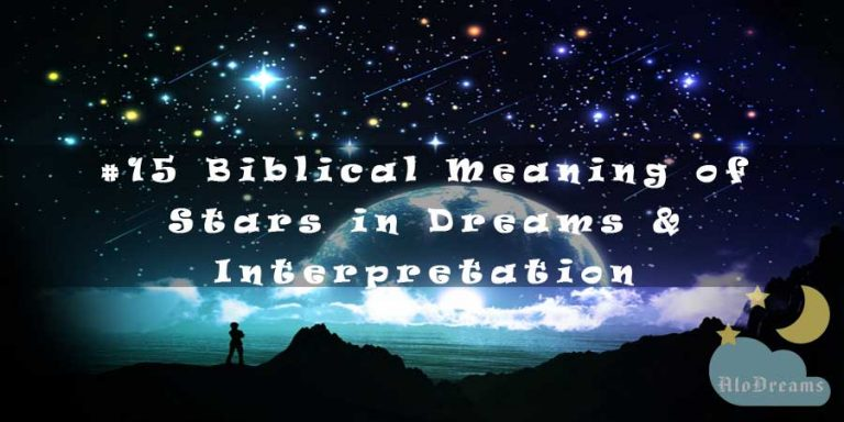 #15 Biblical Meaning of Stars in Dreams & Interpretation