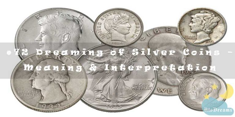 #72 Dreaming of Silver Coins – Meaning & Interpretation