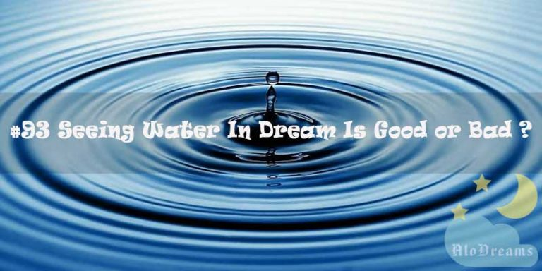 #93 Seeing Water In Dream Is Good or Bad - Dreams About Water