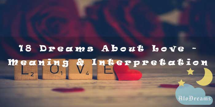 18 Dreams About Love - Meaning & Interpretation