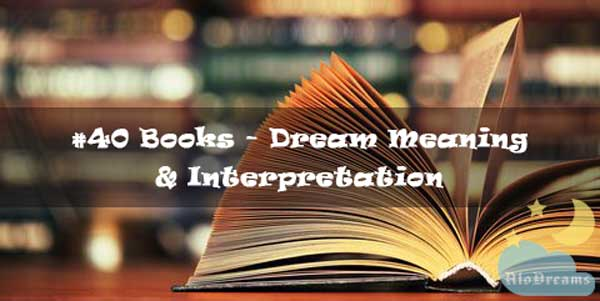 #40 Books - Dream Meaning & Interpretation