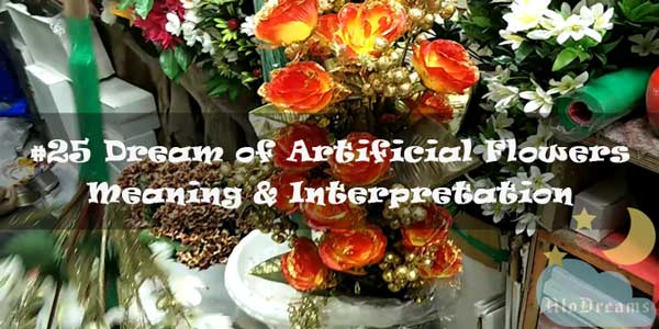 Dream of Artificial Flowers - Meaning & Interpretation