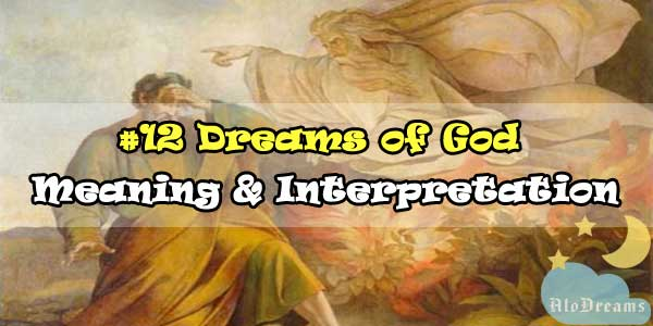 #12 Dreams of God : Meaning & Interpretation