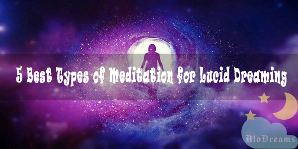 5 Best Types of Meditation for Lucid Dreaming