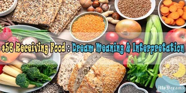 #56 Receiving Food : Dream Meaning & Interpretation
