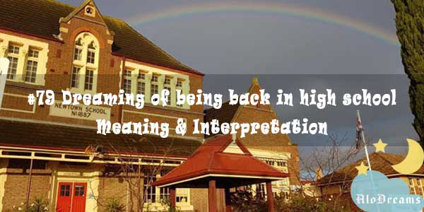 #79 Dreaming of being back in high school - Meaning & Interpretation