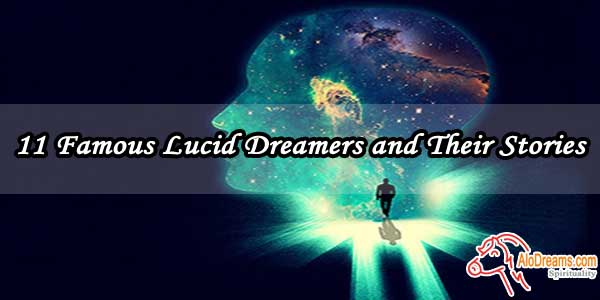 11 Famous Lucid Dreamers and Their Stories