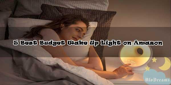 5 Best Budget Wake Up Light on Amazon [2020]